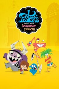 Foster's Home for Imaginary Friends Pobierz lub oglądaj za free!