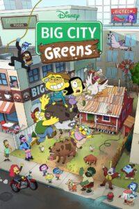 Big City Greens Pobierz lub oglądaj za free!