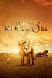 Enchanted Kingdom Oglądaj online za darmo!