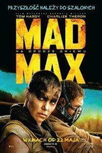 Mad Max: Na drodze gniewu Oglądaj online za darmo!