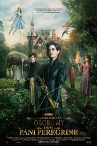 Osobliwy dom Pani Peregrine Oglądaj online za darmo!