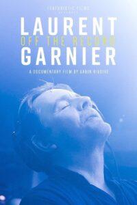 Laurent Garnier: Off the Record